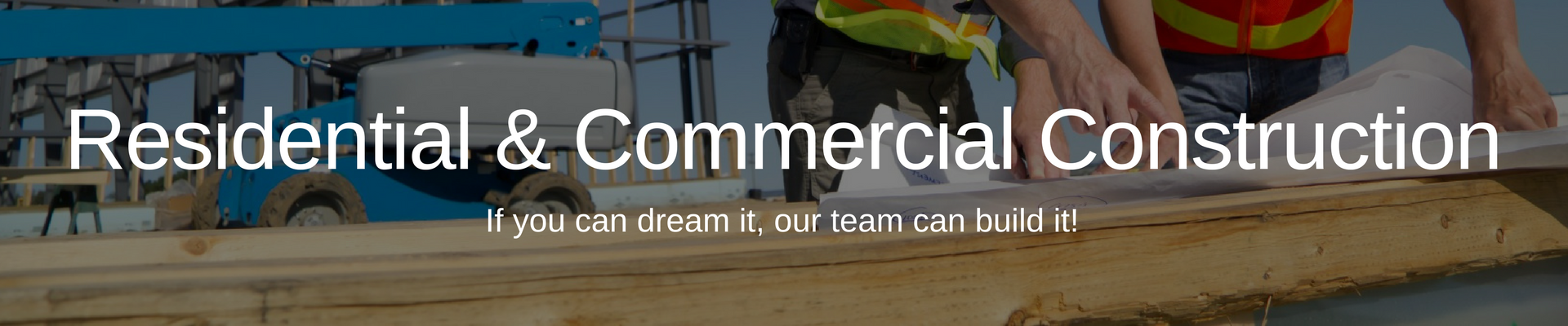 Residential & Commercial Construction